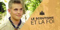 «Le scoutisme m'a beaucoup apporté dans ma foi ….»